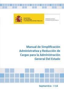 MANUAL DE SIMPLIFICACIÓN ADMINISTRATIVA Y REDUCCIÓN DE CARGAS PARA LA AGE