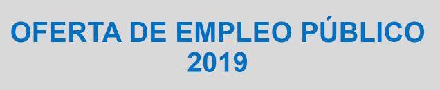 Oferta de Empleo Público para el año 2019